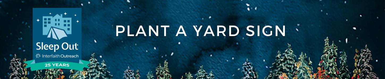 Plant a Yard Sign